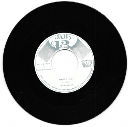 Jerry Adams - Some A Hala / Version (Jah B Records/Iroko) 7""